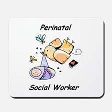 Perinatal Social Worker Mousepad