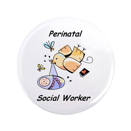 """Perinatal Social Worker 3.5"""" Button (100 pack"""