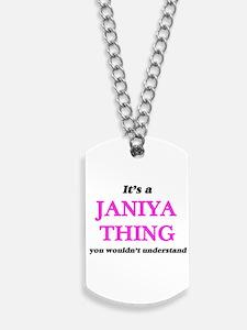 It's a Janiya thing, you wouldn't Dog Tags
