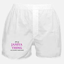 It's a Janiya thing, you wouldn&# Boxer Shorts