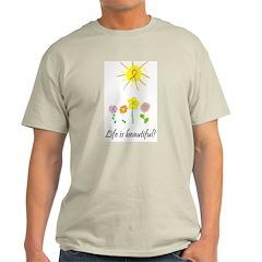 Life is Beautiful Ash Grey T-Shirt