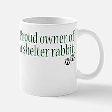 Proud Owner Shelter Rabbit Mug