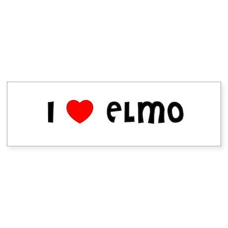 I LOVE ELMO Bumper Sticker