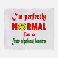 I'm perfectly normal for a Directors Throw Blanket