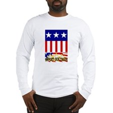Support Our Troops! Long Sleeve T-Shirt