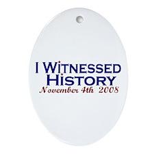 Witness History (Obama Wins) Oval Ornament