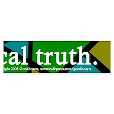 Biblical Literalism Obscures... Sticker 5 of 5