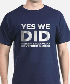 """Yes We Did"" T-Shirt"
