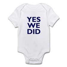 Yes We Did - Barack Obama and Infant Bodysuit