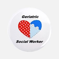 """Geriatric Social Worker 3.5"""" Button (100 pack"""