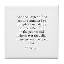 GENESIS  39:22 Tile Coaster