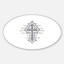 1 corinthians love is patient Oval Decal