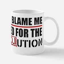 Don't Blame Me <br> Mug