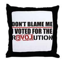 Don't Blame Me <br> Throw Pillow