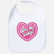 I Love My Zadie Bib