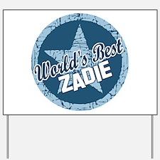 World's Best Zadie Yard Sign