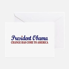 Change has come to America (Obama) Greeting Card