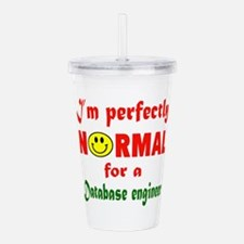 I'm perfectly normal f Acrylic Double-wall Tumbler