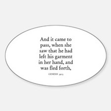 GENESIS 39:13 Oval Decal