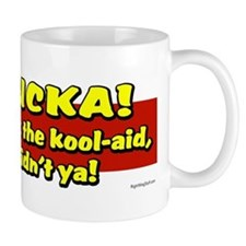 Sucka - Drank the Kool-Aid Mug