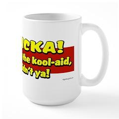Sucka - Drank the Kool-Aid Large Mug