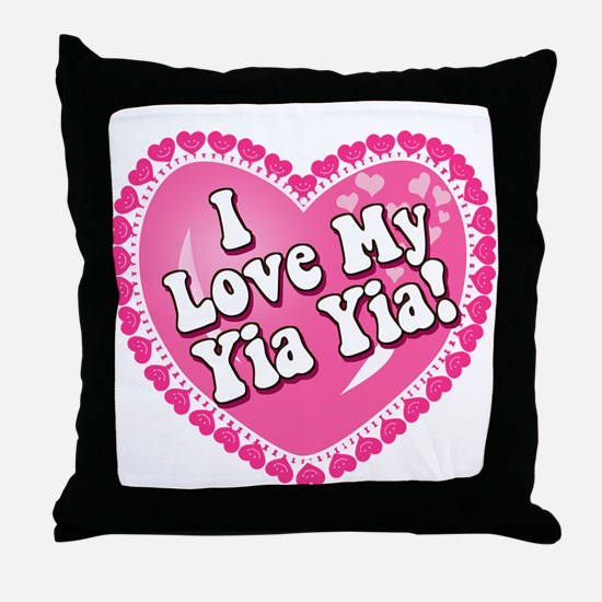 I Love My Yia Yia Throw Pillow