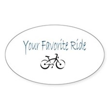 Your Favorite Ride Oval Decal