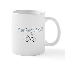 Your Favorite Ride Small Mug