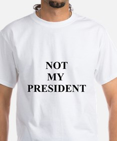 Not My President Shirt