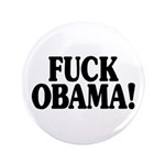 "Fuck Obama! (3.5"" button, 100 pack)"