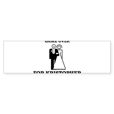 Game over for Kristopher Bumper Sticker