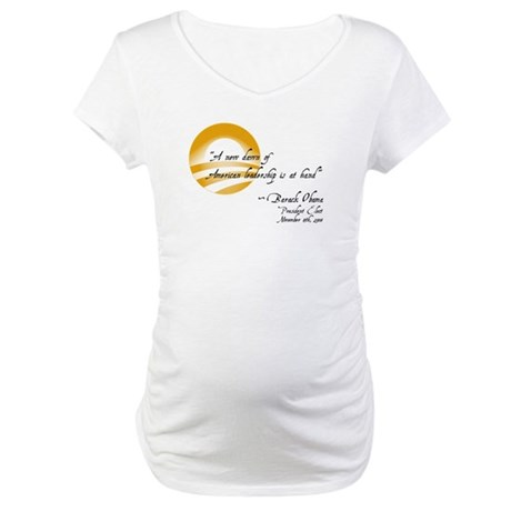 Obama - A New Dawn Maternity T-Shirt