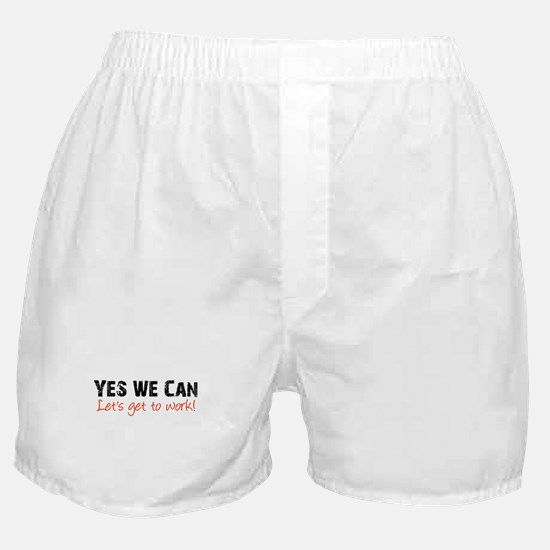 Let's Get to Work Boxer Shorts