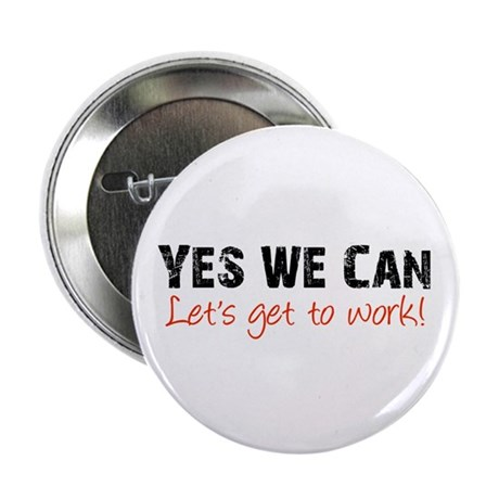 "Let's Get to Work 2.25"" Button (100 pack)"