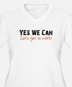 Let's Get to Work T-Shirt