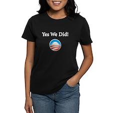 Yes We Did: Tee