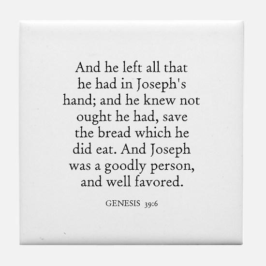 GENESIS  39:6 Tile Coaster