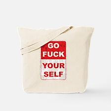 Unique Go fuck yourself Tote Bag