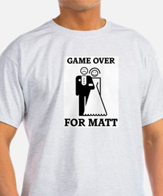 Game over for Matt T-Shirt