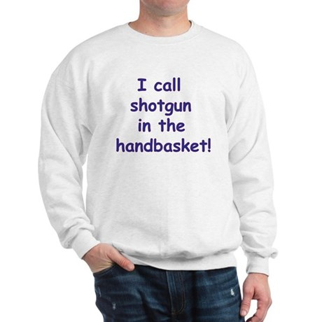 Handbasket Sweatshirt