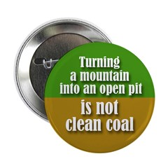 Mountaintop Removal Is Not Clean Coal Button