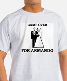 Game over for Armando T-Shirt
