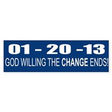 1 20 13 God Willing Change En Bumper Bumper Sticker