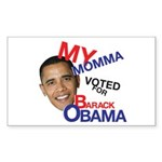 MY MOMMA VOTED FOR OBAMA Rectangle Sticker