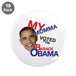 MY MOMMA VOTED FOR OBAMA 3.5