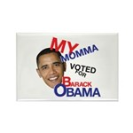 MY MOMMA VOTED FOR OBAMA Rectangle Magnet (100 pac