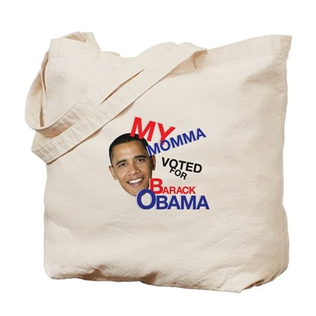 MY MOMMA VOTED FOR OBAMA Tote Bag