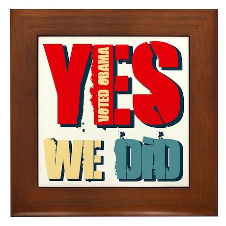 Yes We Did Voted Obama Framed Tile