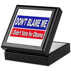 Anti Obama Don't Blame Me Keepsake Box