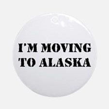 Moving to Alaska Ornament (Round)